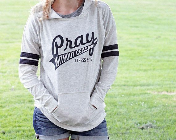 Pray Without Ceasing Hoodie for Women Christian Hoodies Pray