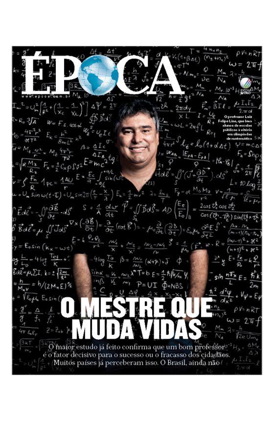 Revista ÉPOCA - capa da edição 959 - O mestre que muda vidas (Foto: Montagem sobre foto de Stefano Martini)