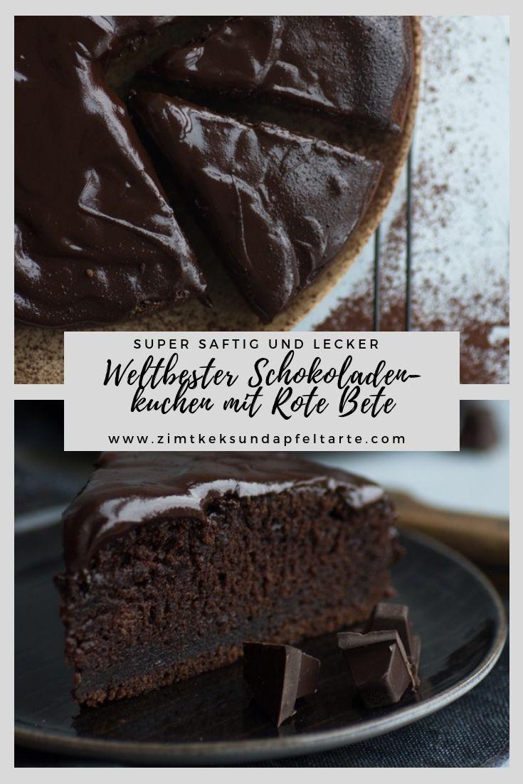 Einfaches Rezept Fur Saftigen Schokokuchen Mit Rote Bete Rezept Schokoladen Kuchen Super Saftiger Schokoladenkuchen Schokoladenkuchen