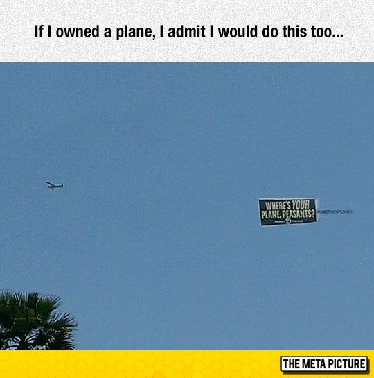If I Owned A Plane I would do this to. Why dose this make me think of Ouran High school Host club.