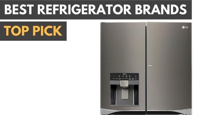 Best Refrigerator Brands