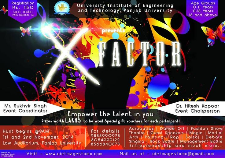 X - FACTOR 2014, UIET Panjab University, Chandigarh Event Date:  Repeats every day until Sun Nov 02 2014 . Sat, 2014-11-01 Sun, 2014-11-02 College / Institute:  Rayat College of Law, Nawanshahr Type of Event: College Fests - Indcareer
