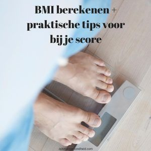 BMI berekenen + praktische tips voor bij j