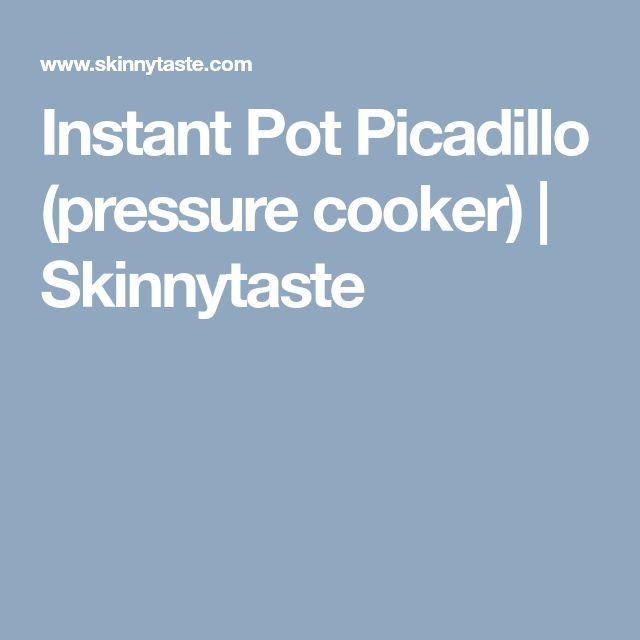 Instant Pot Picadillo (pressure cooker)   Skinnytaste