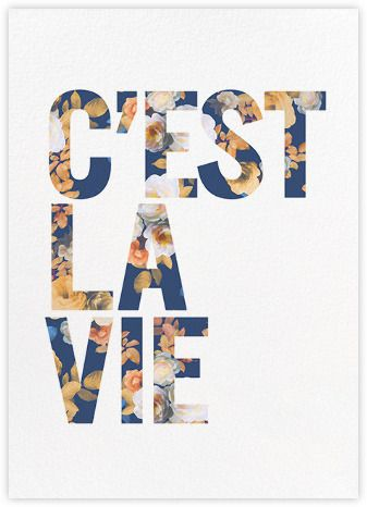 Cest La Vie - jcrew Paperless Post...inside: i heard that's supposed to make you feel better