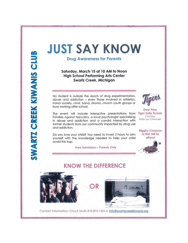 "The Swartz Creek Kiwanis is sponsoring ""Just Say KNOW,"" a drug awareness event, 10 a.m.-noon on Saturday, March 15 at the Swartz Creek High School Performing Arts Center. Great info and nice door prizes too."