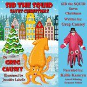 NEW! FOR KIDS!! When a mysterious fog rolls in from the sea, Captain Nick is unable to sail to Tree Island to retrieve the town's annual Christmas tree. Without the tree, the town of Christmas Bay will not be able to celebrate Christmas. Timmy and Sally, with their friend, Sid the Squid, come up with an idea to save the day. Will the little squid be able to help the town and save Christmas?