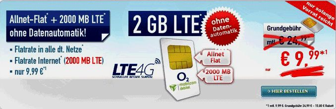 Günstiger Handytarif O2 comfort Allnet Flat 2 GB LTE Sim Only keine Datenautomatik nur 9,99 € rabattierterGrundgebühr über 24 Monate mit 360,00 Euro Rabatt