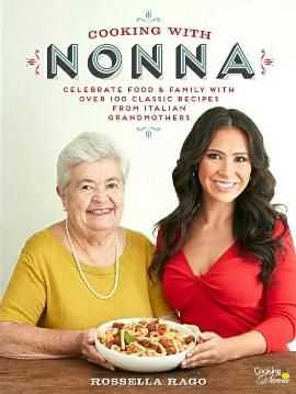 On-line cooking host's book with 100+ recipes from Italian grandmothers.