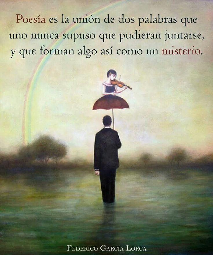 "Definición de ""Poesia"", Federico Garcia Lorca."