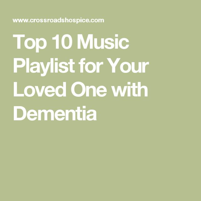 Top 10 Music Playlist for Your Loved One with Dementia