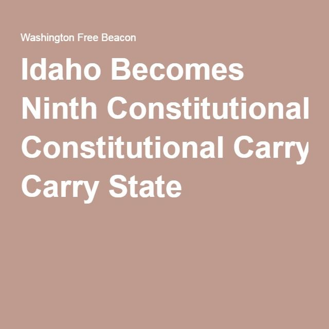 Idaho Becomes Ninth Constitutional Carry State