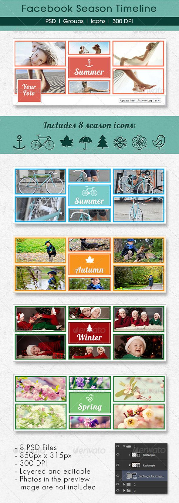 Season Fb Timeline  #GraphicRiver         - 850×315 px (350 DPI) - 8 PSD Files - Use smart object - Fully Layered and editable  - Includes 8 season icons - Photos in the preview image are not included - Includes instruction how to use.  Used Font: Lobster  .impallari /lobster/     Created: 20September13 GraphicsFilesIncluded: PhotoshopPSD HighResolution: Yes Layered: Yes MinimumAdobeCSVersion: CS6 PixelDimensions: 850x315 Tags: autumn #cover #facebook #season #spring #summer #winter