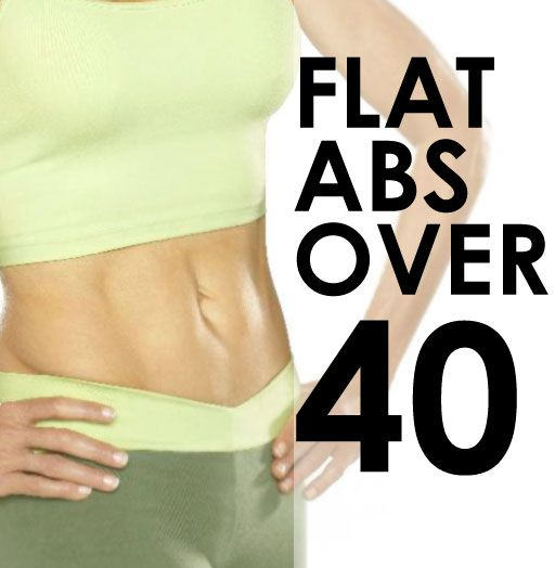 How to get flat abs over 40
