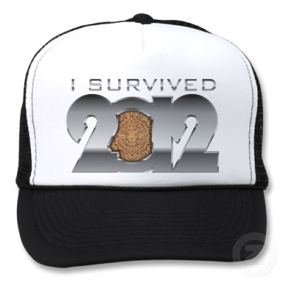 "I survived 21 December 2012 hat!    This is a hat that will make a great collection piece in several years when you'll look back and you'll laugh at ""the end of the world"" that you successfully survived. Tell everyone that you survived the Mayan Calendar, the 21 December 2012! Make a gift to someone. Brag with it! You earned it fair and square! You're a SURVIVOR!"