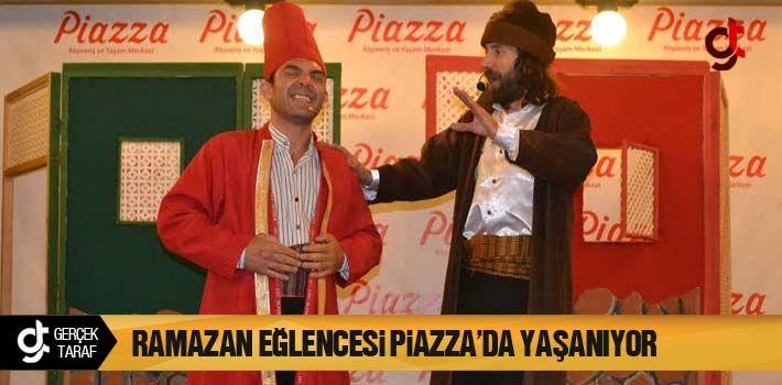 Ramazan Eğlencesi Piazza Avm'de Yaşanıyor