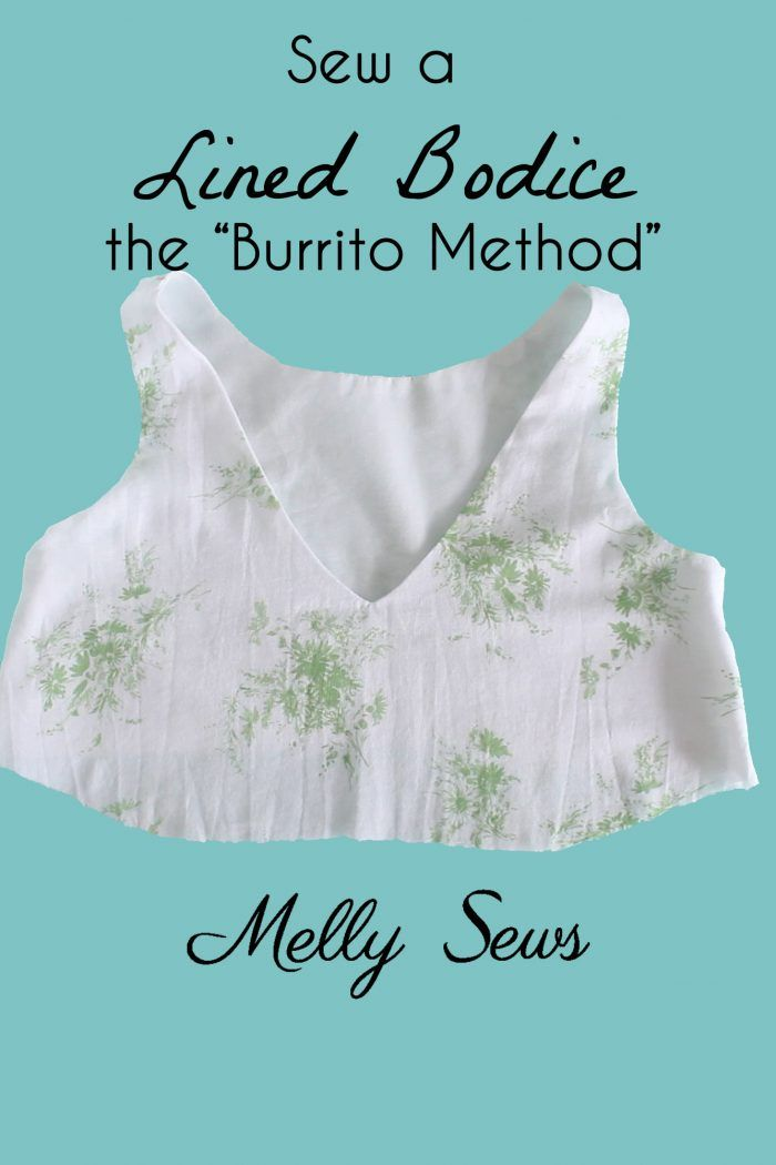 How to sew a lined bodice using the burrito method (also known as the hotdog method to sew a bodice) - tutorial by Melly Sews