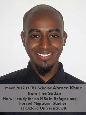 Meet 2017 OFID #Scholar Ahmed Khair, from the #Sudan. He will study at Oxford University, UK, for an MSc in Refugee & Forced Migration Studies.