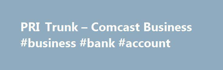"PRI Trunk – Comcast Business #business #bank #account http://business.remmont.com/pri-trunk-comcast-business-business-bank-account/  #comcast business phone # PRI Trunks /media/business_comcast_com/images/icons/icons-on-white/svg/33_Feature_Dark_DestinationUnreachable.svg?rev=a36b92bf-d363-430d-8856-678347c9595c"" /> Destination Unreachable /media/business_comcast_com/images/icons/icons-on-white/svg/34_Feature_Dark_DirectInwardDial.svg?rev=3b15529f-296a-463e-908d-2658d199ba9b"" /> Direct…"