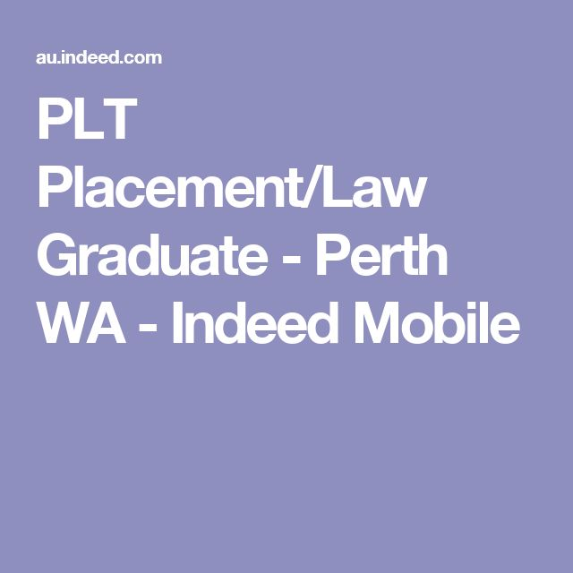 PLT Placement/Law Graduate - Perth WA - Indeed Mobile