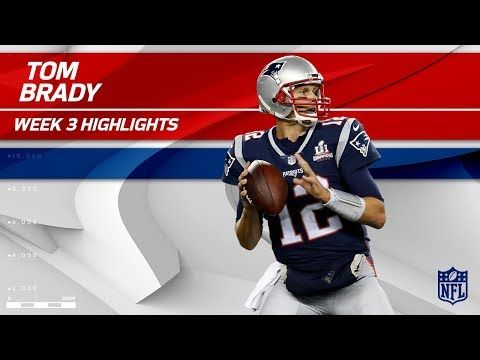 Tom Brady Highlights vs. Houston | Texans vs. Patriots | Wk 3 Player Highlights - YouTube