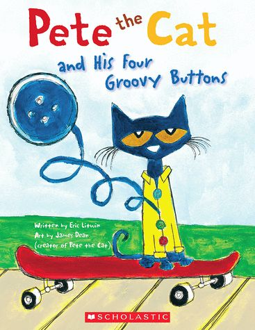 BOOK DETAIL :: SCHOLASTIC BOOKS- Pete the Cat and His Four Groovy Buttons $4.00