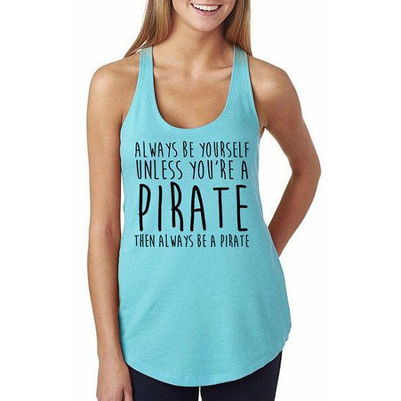"""Disney's """"Always be yourself"""" Pirate Shirt // Women's Disney // Jack Sparrow Shirts // Adult Disney Shirt, Pirates of the Caribbean Shirt"""
