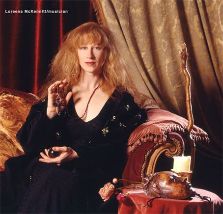 Loreena McKennitt. I own every single recording made by her. Fabulous!