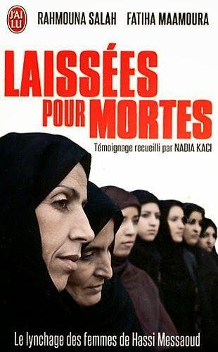 Laissées pour mortes : Le lynchage des femmes de Hassi Messaoud, de Fatiha Maamoura   http://www.lisezgratuitement.com/2015/02/laissees-pour-mortes-le-lynchage-des.html  Rejoignez-nous sur Facebook : https://www.facebook.com/LivresSansCensures