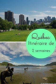 Itinéraire de 2 semaines au Québec, à la découverte de Montréal, Québec et la région du fjord du Saguenay
