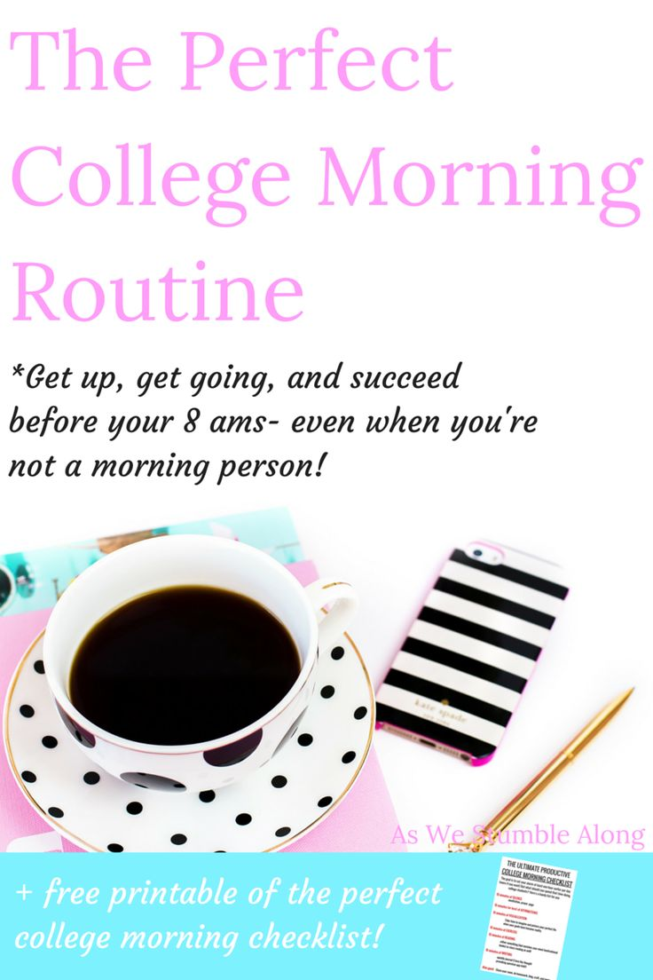 the perfect college morning routine! Get up, get stuff done- even if you aren't a morning person. Be more productive with your time as a college student with these tips.