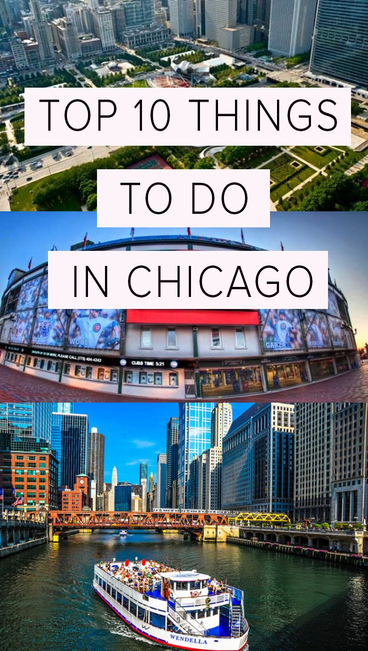 The top things you can't miss in Chicago!