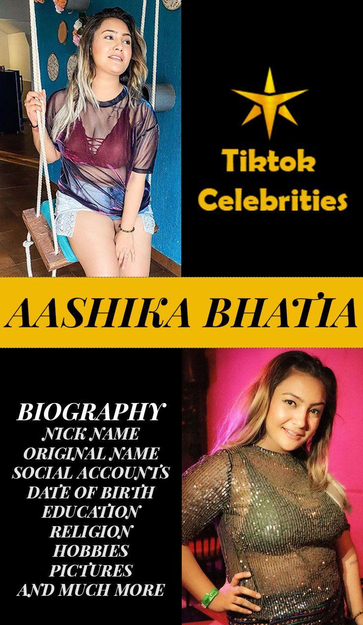 Aashika Bhatia Biography Birth Education Celebrities