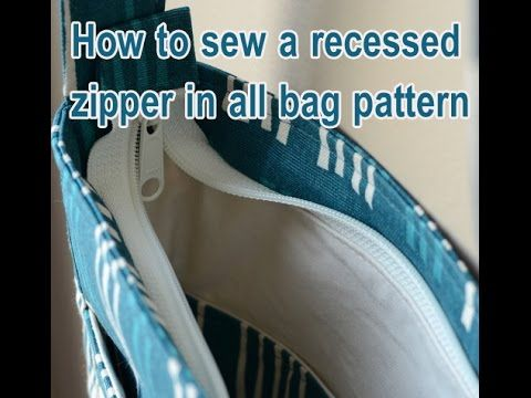 Sewing Tutorial: How to sew a recessed zipper in all bag pattern