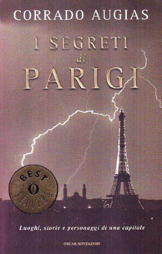 I #segreti di #Parigi #CorradoAugias