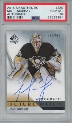 Ice Hockey Cards 216: 2015 Sp Authentic #220 Matt Murray Auto 999 Rc Gem Mint Psa 10 -> BUY IT NOW ONLY: $179.99 on eBay!