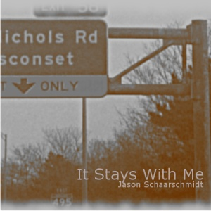 It Stays With Me - Jason Schaarschmidt, Single Cover Art - Exit 58 Long Island Expressway, New York. This song is a tribute to the memories we former Long Islanders share.