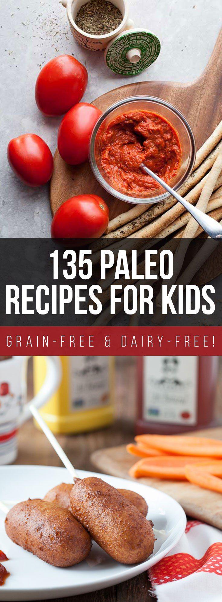 135 Paleo Recipes For Kids