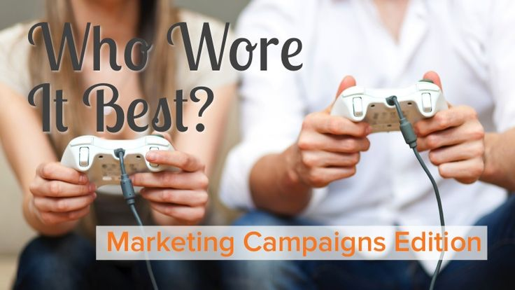 Who Wore It Best: Marketing Campaigns Edition  by HubSpot All-in-one Marketing Software via slideshare