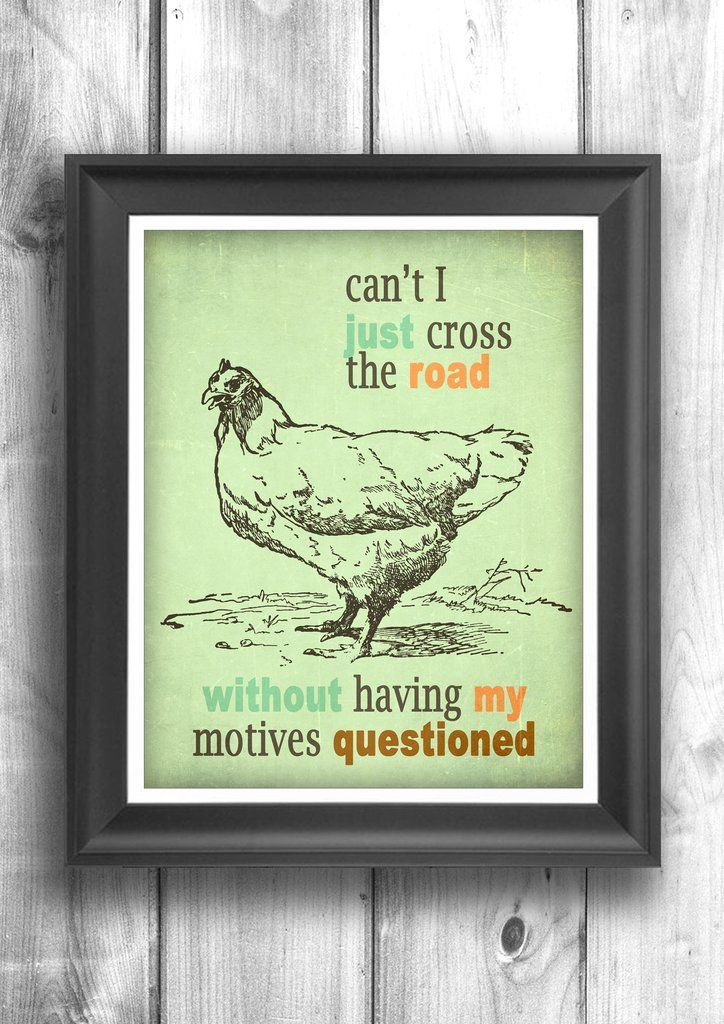 Why did the Chicken cross the road - Fine art letterpress poster - Typographic print