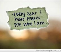 Inspiring image life, scar, love, pretty, quotes