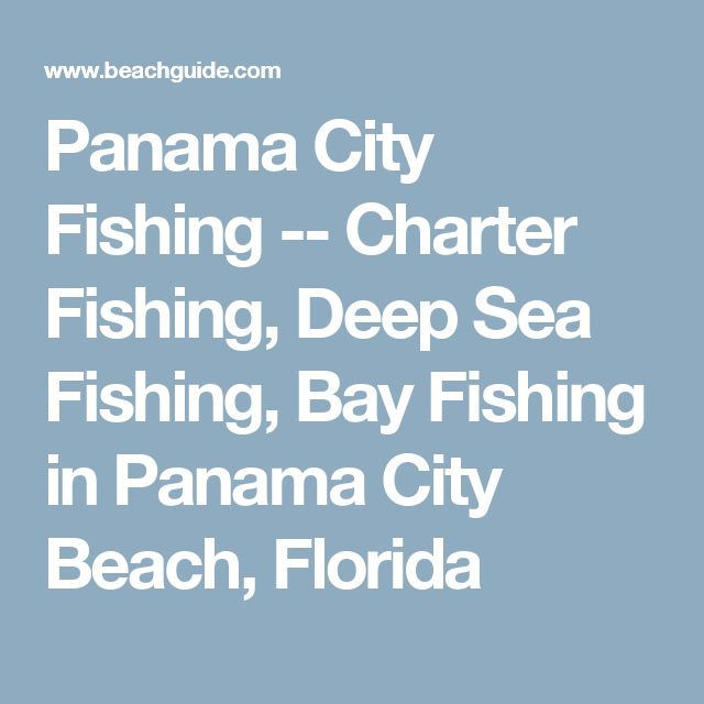 Best 25 deep sea fishing ideas on pinterest deep for Deep sea fishing in panama city beach