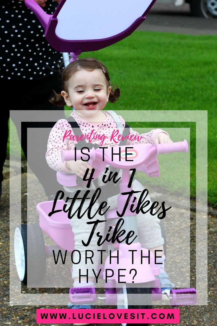 Is the Little Tikes 4-in-1 Trike worth the hype? - Lucie Loves It #lucielovesit # trike #smarttrike #littletrikes #parenting #ppbloggers #bloggers