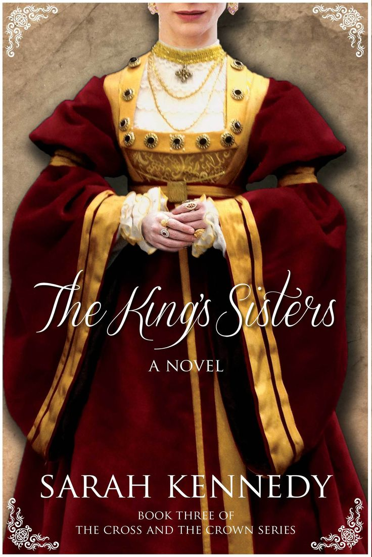 Sarah Kennedy - The King's Sisters