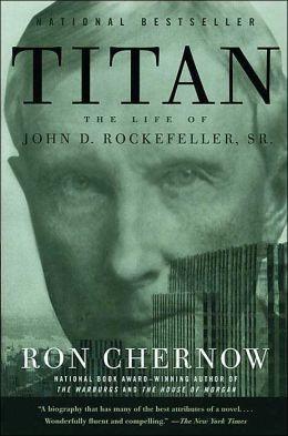 Titan: The Life of John D. Rockefeller, Sr., by Ron Chernow. Compelling business biography. #MBAbooks