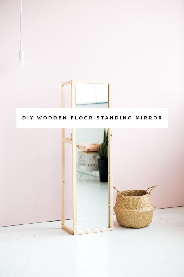 DIY Wooden Floor Standing Mirror with the most Useful Shelf | Fall For DIY | Bloglovin'