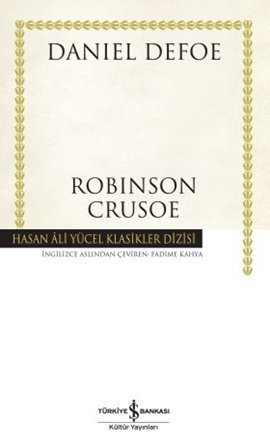 robinson crusoe - daniel defoe - is bankasi kultur yayinlari  http://www.idefix.com/kitap/robinson-crusoe-daniel-defoe/tanim.asp