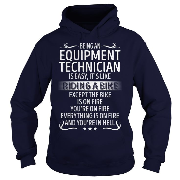 Being an Equipment Technician like Riding a Bike Job Shirts #gift #ideas #Popular #Everything #Videos #Shop #Animals #pets #Architecture #Art #Cars #motorcycles #Celebrities #DIY #crafts #Design #Education #Entertainment #Food #drink #Gardening #Geek #Hair #beauty #Health #fitness #History #Holidays #events #Home decor #Humor #Illustrations #posters #Kids #parenting #Men #Outdoors #Photography #Products #Quotes #Science #nature #Sports #Tattoos #Technology #Travel #Weddings #Women