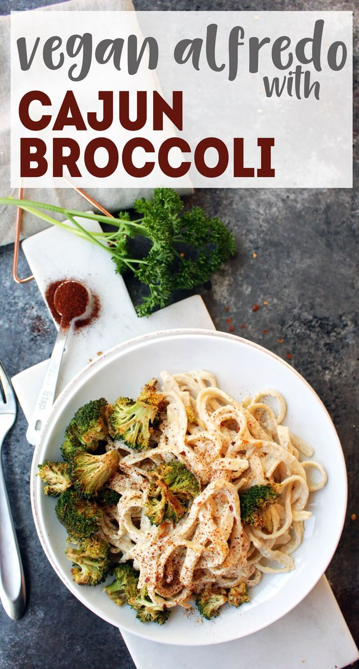 Oil-Free Vegan Alfredo with Cajun Broccoli #vegan #oilfree via @karissasvegankitchen