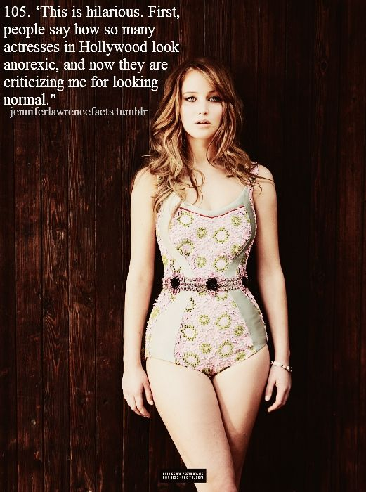 I just want to take a moment to say thank you to Jennifer. She has shown me, and several other girls out there, that it is perfectly okay to have curves and to not only accept your body, but love to love it. Thank you, Jen, for being a REAL role model.